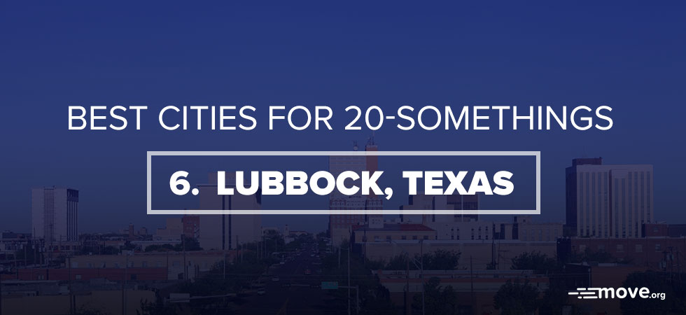 Best Cities for 20-Somethings, #6 Lubbock, TX